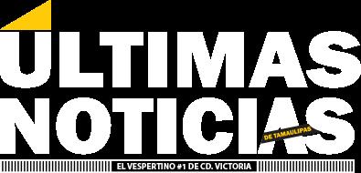Últimas Noticias - El vespertino #1 en Cd. Victoria